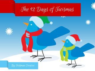 12 Days of Twismas