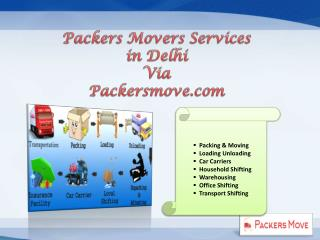 Packers movers services in delhi @ packersmove com