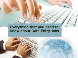 Everything that you need to Know about Data Entry Jobs