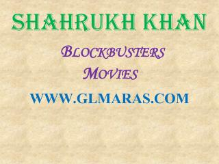 Shahrukh Khan Blockbusters Bollywood Movies