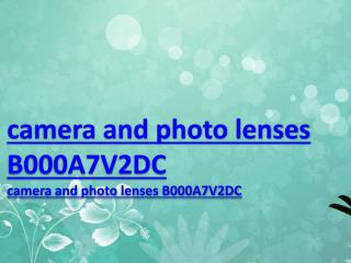 camera and photo lenses B000A7V2DC