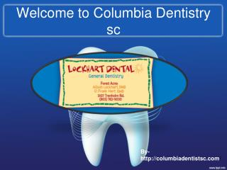 Cosmetic Dentist Columbia