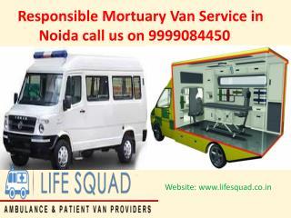 Responsible Mortuary Van Service in Noida call 9999084450