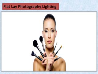Flat Lay Photography Lighting