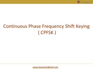 Continuous Phase Frequency Shift Keying