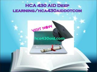 HCA 430 AID Deep learning/hca430aiddotcom