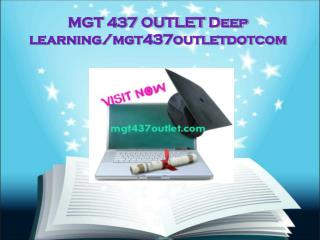 MGT 437 OUTLET Deep learning/mgt437outletdotcom