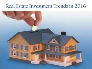Real Estate Investment Trends in 2016