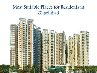 Most Suitable Places for Residents in Ghaziabad
