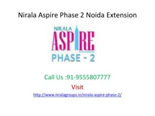 Nirala Aspire Phase 2 offers modern apartments