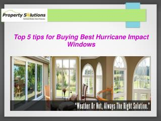 Top 5 tips for Buying Best Hurricane Impact Windows