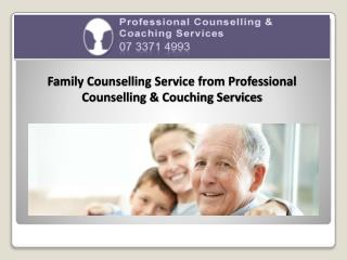 Family Counselling Service from Professional Counselling & Couching Services
