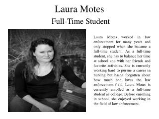 Laura Motes Full Time Student