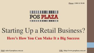 Starting Up a Retail Business? Here's How You Can Make It a Big Success