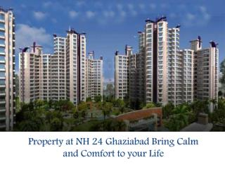 Property at NH 24 Ghaziabad Bring Calm and Comfort to your Life