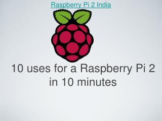 Raspberry Pi 2 PPT - Robomart