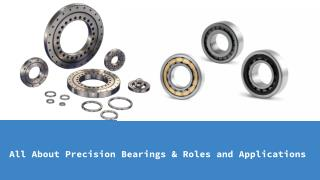 About precision bearings & roles and applications in India