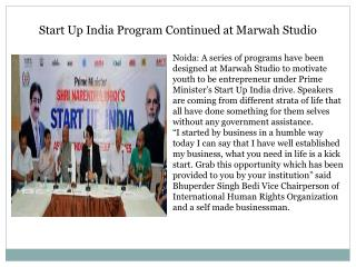 Start Up India Program Continued at Marwah Studio