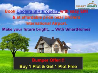 Buy Dholera SIR Property in Easy EMI & with Best Amenities