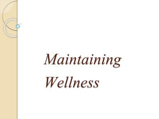 Maintaining Wellness