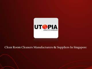 Cleanroom Cleaners Suppliers Singapore