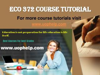 ECO 372 Academic Coach uophelp