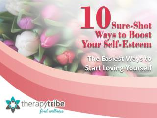 10 Sure-Shot Ways to Boost your Self-Esteem