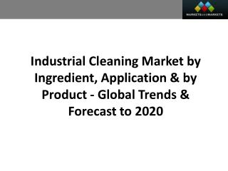 Industrial Cleaning Market worth 50.24 Billion USD by 2020
