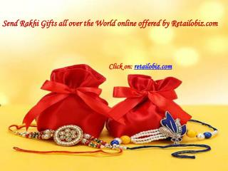 Send Rakhi Gifts all over the World online offered by Retailobiz.com