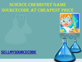 Science Chemistry Game Sourcecode at Cheapest Price