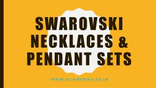 Swarovski Necklaces & Pendant Sets for Women