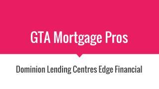 Toronto Mortgage Broker Service - GTA Mortgage Pros