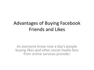 Advantages of Buying Facebook Friends and Likes