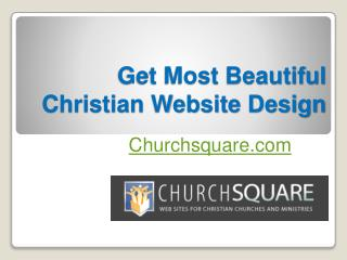 Get Most Beautiful Christian Website Design - Churchsquare.com