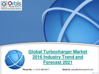 Orbis Research: Global Turbocharger Industry Report 2016