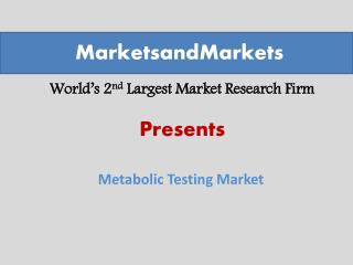 Metabolic Testing Market worth $475.75 Million by 2019