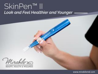 SkinPen II - Skin Tightening Treatment in Kansas City