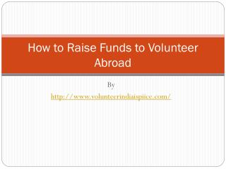How to Raise Funds to Volunteer Abroad