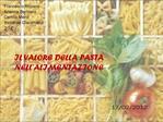 Il valore della pasta nell alimentazione