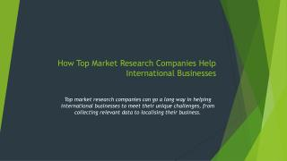 How Top Market Research Companies Help International Businesses