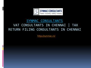 Vat consultants in chennai | Tax return filing consultants in chennai