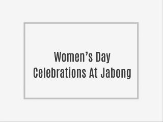 Women's Day Celebrations At Jabong