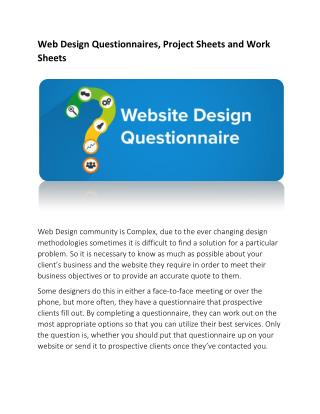 Web Design Questionnaires, Project Sheets and Work Sheets