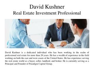 David Kushner Real Estate Investment Professional