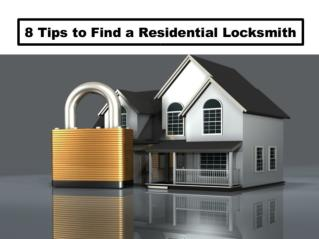 8 Tips to Finding a Residential Locksmith