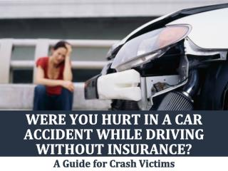 Were You Hurt In a Car Accident While Driving Without Insurance?