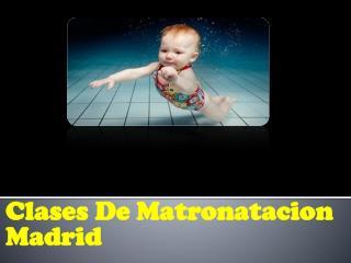 Clases De Matronatacion Madrid