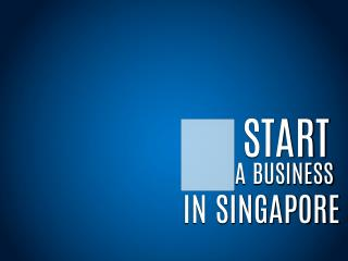 How to Successfully Set Up a Business in Singapore