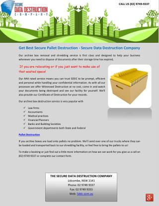 Get Best Secure Pallet Destruction - Secure Data Destruction Company