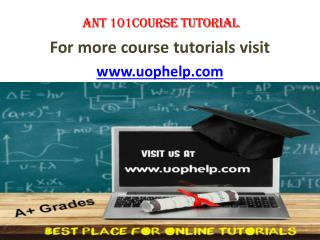 ANT 101 ACADEMIC ACHIEVEMENT / UOPHELP